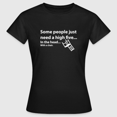 high five - Women's T-Shirt