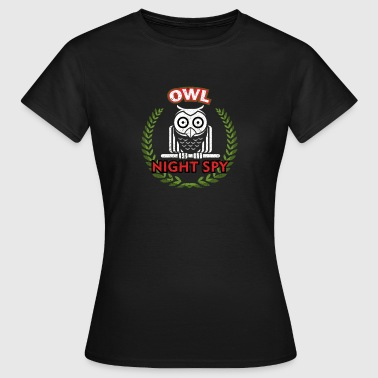 Night Owls Owl - Night Owl - Night Watch - Owl - Women's T-Shirt