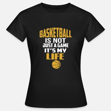 Basket-ball Drôle T-shirt drôle de basket-ball - T-shirt Femme