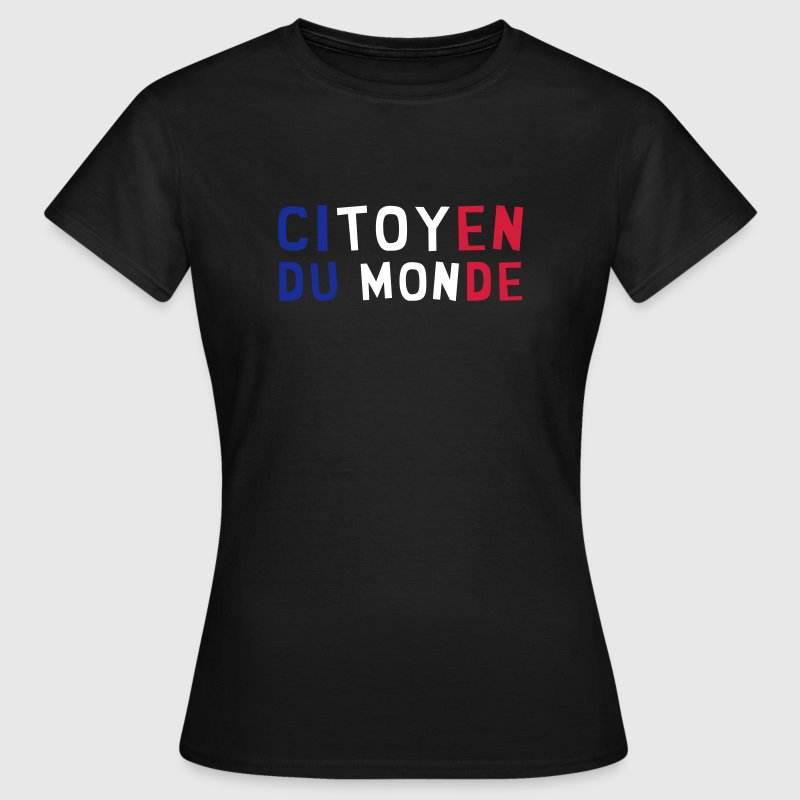 Citoyen du monde / People / Peace / Paix / Love - Women's T-Shirt