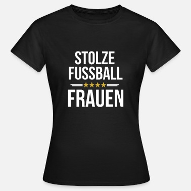 Womens Football Proud football women sport - Women's T-Shirt