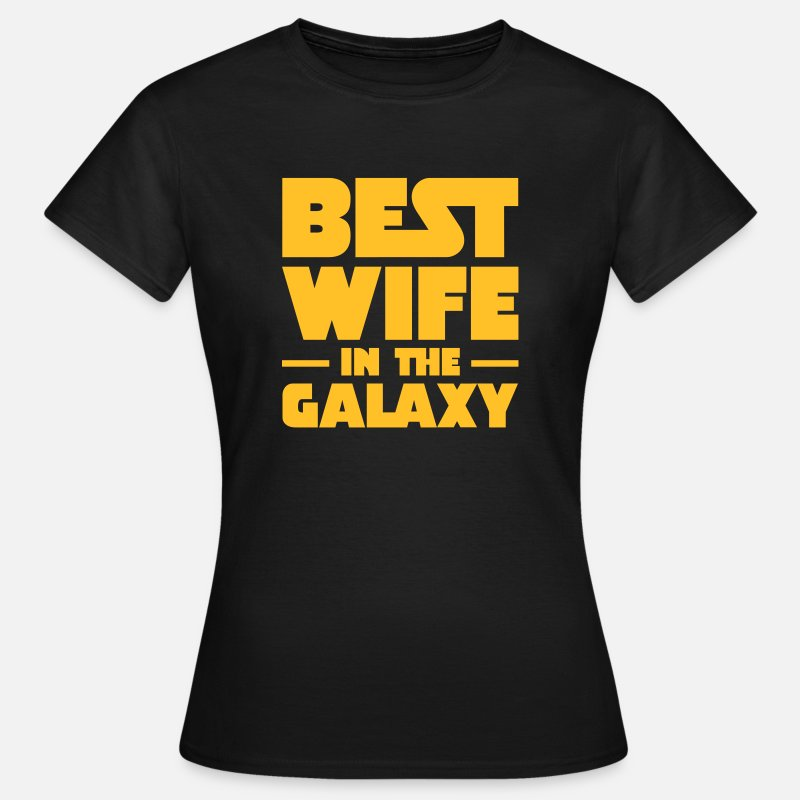 Galaxy T-Shirts - Best Wife In The Galaxy - Vrouwen T-shirt zwart
