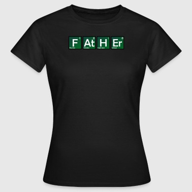 Geek Chemistry Father Chemistry Chemistry Nerd Geek Periodic table - Women's T-Shirt