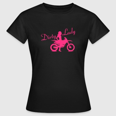 Dirty Lady - Dirt bike - Naisten t-paita