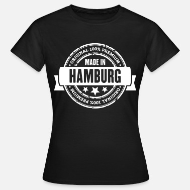 Wahl Hamburger Made in Hamburg - Frauen T-Shirt