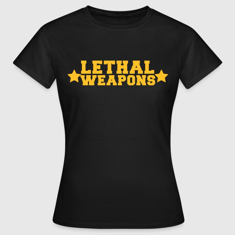 lethal weapons with star  - Women's T-Shirt