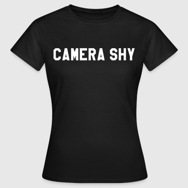 Camera shy - Women's T-Shirt