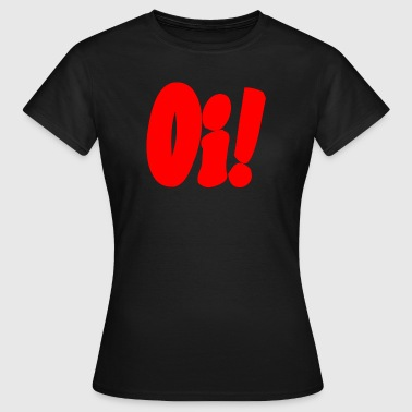 Oi! Streetpunk (red print) - Frauen T-Shirt
