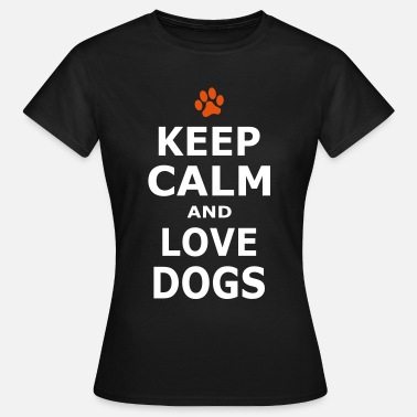 Tassavtryck Keep Calm and love dogs - Pfotenabdruck - T-shirt dam