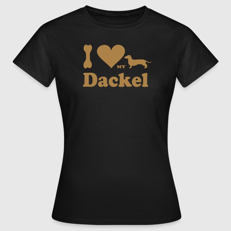 i_love_my_dackel - Frauen T-Shirt