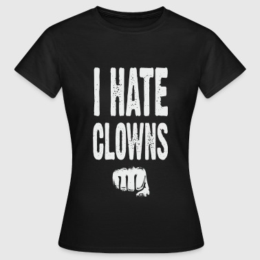 Hatred I hate clowns grey - T-shirt Femme