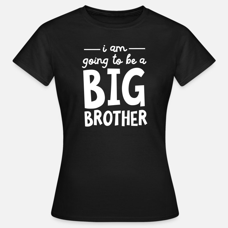 Grote T-Shirts - I Am Going To Be A Big Brother - Vrouwen T-shirt zwart