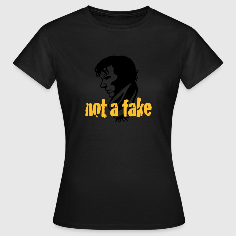 Not a fake - Frauen T-Shirt