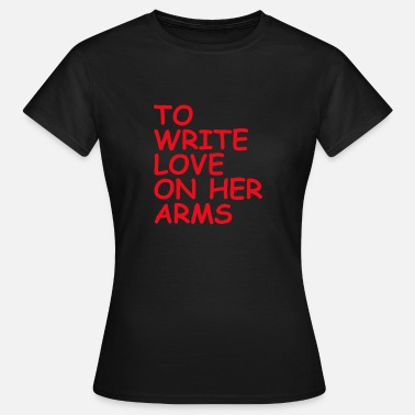 Nonprofit to write love on her arms red - Frauen T-Shirt