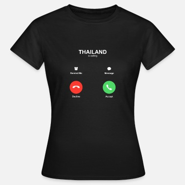 Surat THAILAND is calling - Frauen T-Shirt