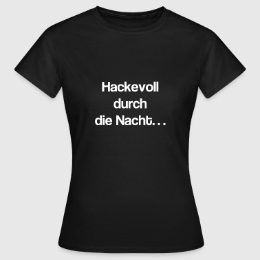 saufen party sex alkohol wein - Frauen T-Shirt