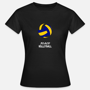 Beach Volleyball Beach Volleyball Volleyballer Team - Frauen T-Shirt