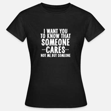 Sayings sarcastically - Women's T-Shirt