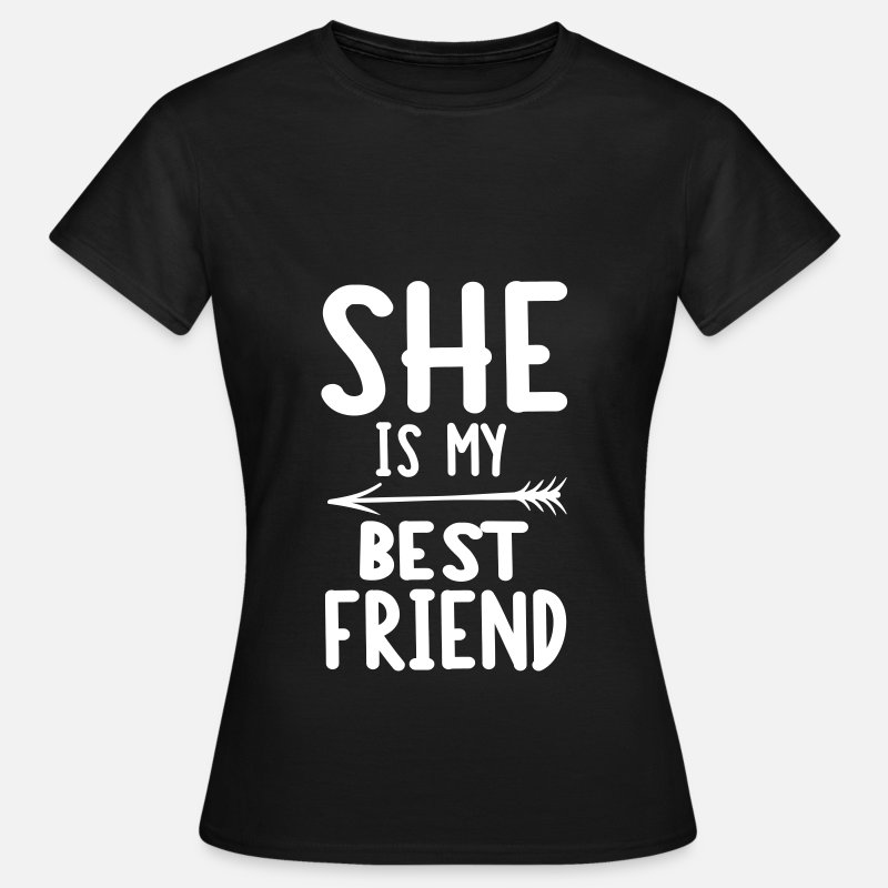 Bff Camisetas - She is my best friend - right - Camiseta mujer negro