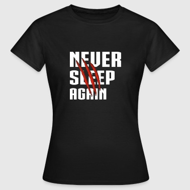 Aldrig Sleep Again White - Dame-T-shirt