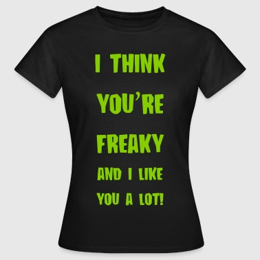freaky - Dame-T-shirt