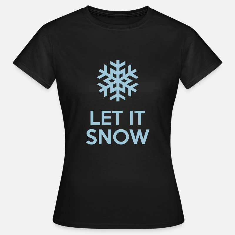 Snow T-skjorter - Let It Snow - T-skjorte for kvinner svart