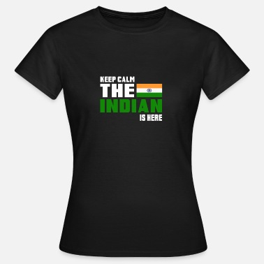 Hindi Hold roen den indiske er her Indien gave - Dame-T-shirt