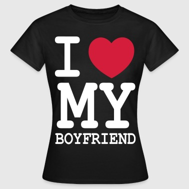 i_love_my_boyfriend - Women's T-Shirt