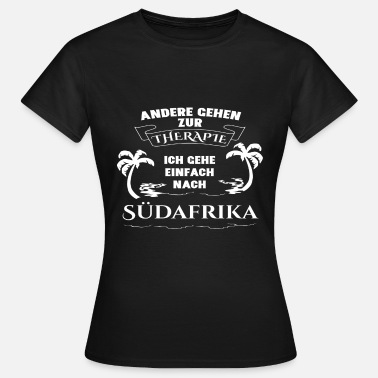 South Africa South Africa - therapy - holiday - Women's T-Shirt