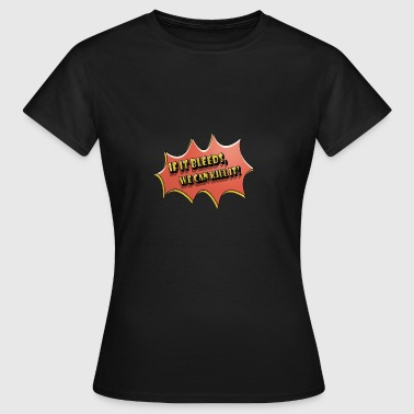 if_it_bleeds - T-shirt Femme