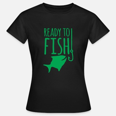Ready Meal Ready to fish - Women's T-Shirt