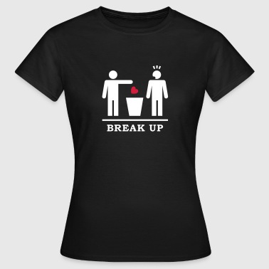 Break up Gay / Broken Friendship - Frauen T-Shirt