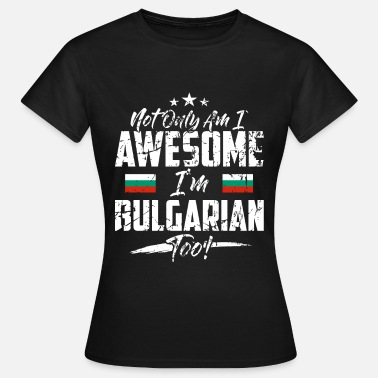 Countries Bulgaria country and countries - Women's T-Shirt