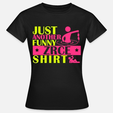 Sex Croatia JUST ANOTHER FUNNY ZRCE SHIRT - Women's T-Shirt