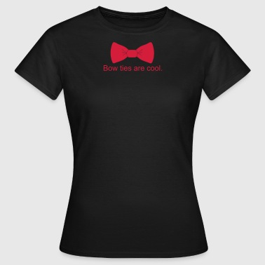 bow_ties_are_cool - Women's T-Shirt