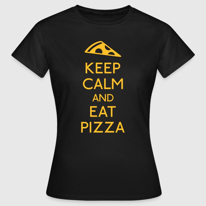 Keep Calm and eat Pizza - Vrouwen T-shirt