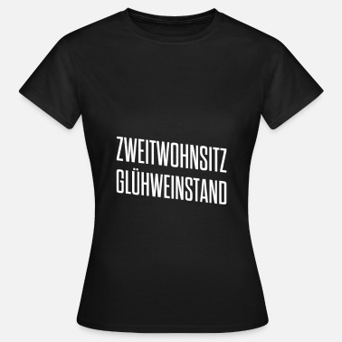 Aprèsski Gift | Second home mulled wine Advent season - Women's T-Shirt