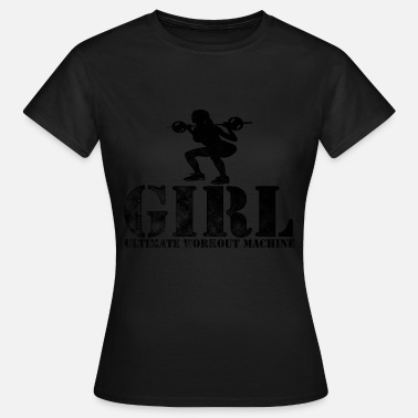 Ultimate Fitness Ultimate Workout Machine (2) - Women's T-Shirt