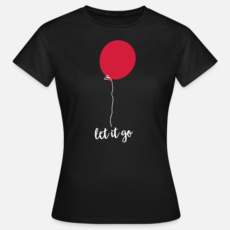 Career T-Shirts - Let Go - Flying Balloon - Women's T-Shirt black