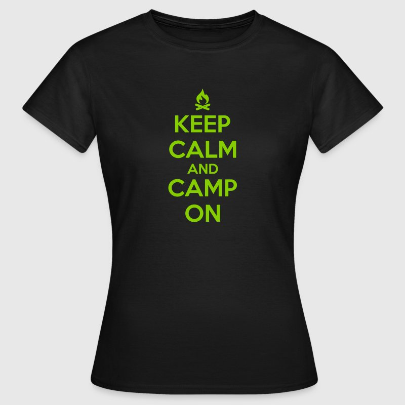 camping: keep calm and camp on - Women's T-Shirt
