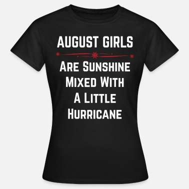August Girl August Girls - Women's T-Shirt