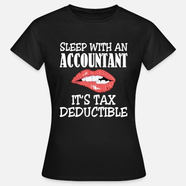 Accountant Love An Accountant Tax Deductible Shirt - Koszulka damska