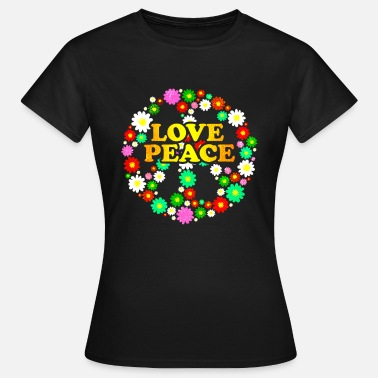 Hippie Flower Power Hippie Flower Power Peace and Love 60s - Women's T-Shirt