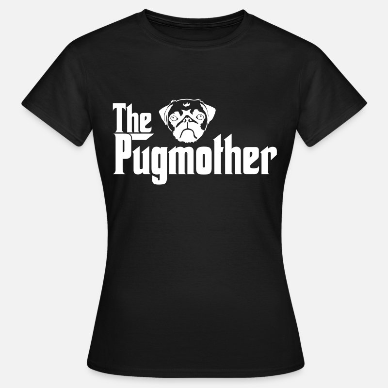 Pug T-Shirts - Pugmother Pug \Design for Dog Lovers - Women's T-Shirt black