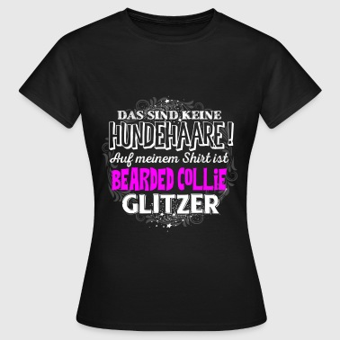 BEARDED COLLIE - Glitzer - Frauen T-Shirt