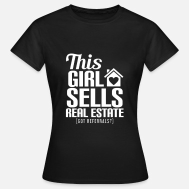 Immobilien THIS GIRL SELLS REAL ESTATE - Frauen T-Shirt