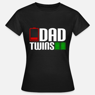 Twin Dad DAD TWINS - Frauen T-Shirt