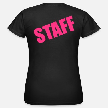 Bar Staff Staff - Frauen T-Shirt