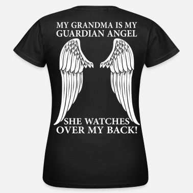 My Grandma My Grandma Is My Guardian Angel - Women's T-Shirt