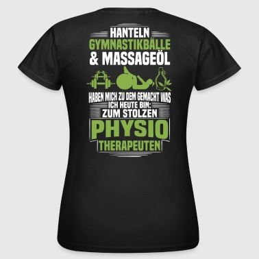 Physiotherapeut / Physiotherapie - Stolzer Physio - Frauen T-Shirt